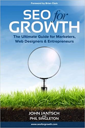 SEO for Growth The Ultimate Guide for Marketers, Web Designers & Entrepreneurs eBook.